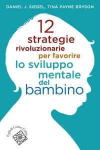 Consigli pratici dalla Neuropsicologia