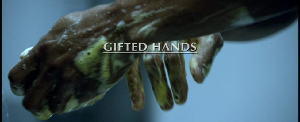 Gifted Hands – ma non solo…